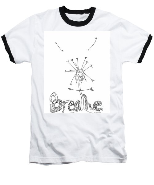 Baseball T-Shirt featuring the drawing Breathe by D Renee Wilson