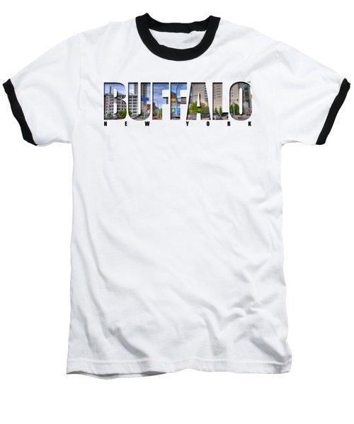 Buffalo Ny Entering Downtown Baseball T-Shirt by Michael Frank Jr