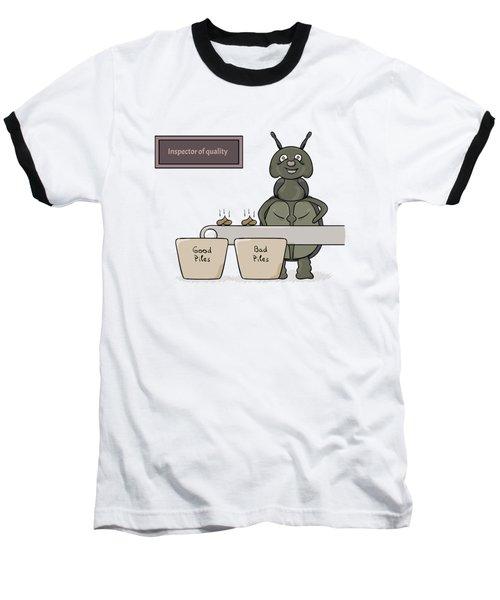 Bug As A Inspector Of Quality Baseball T-Shirt
