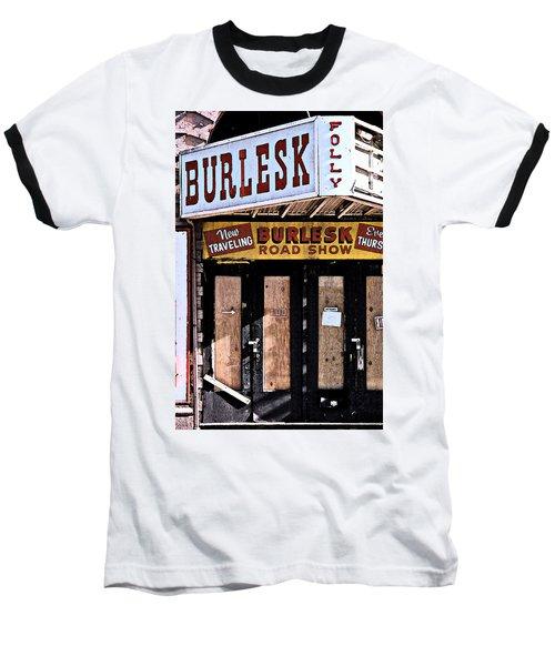 Burlesk At The Folly Baseball T-Shirt