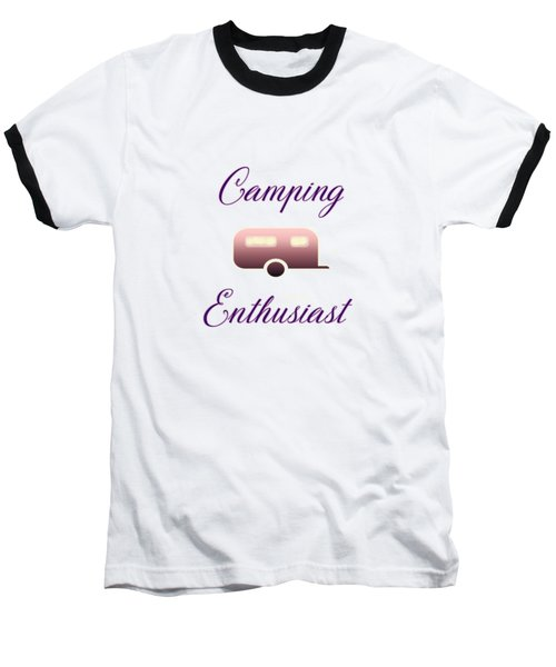 Camping Enthusiast Baseball T-Shirt