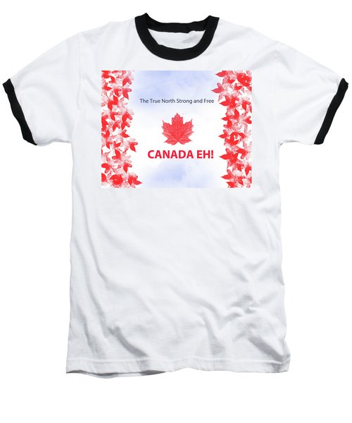 Canada Day 2016 Baseball T-Shirt by Trilby Cole