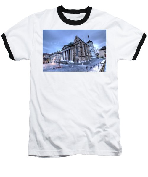 Cathedral Saint-pierre, Peter, In The Old City, Geneva, Switzerland, Hdr Baseball T-Shirt