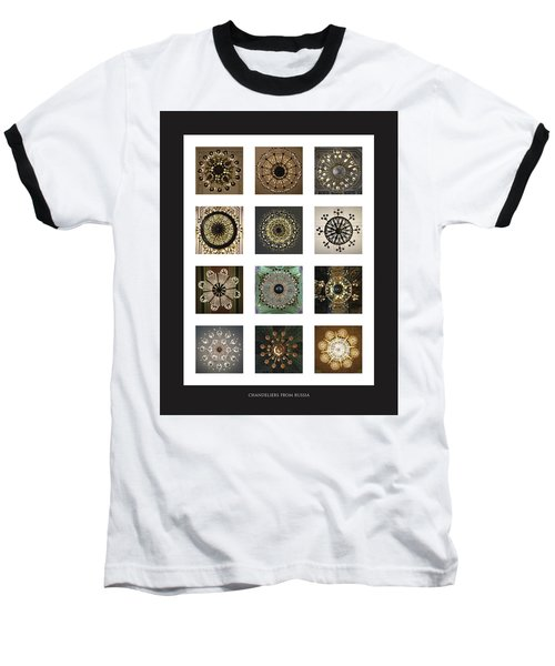 Collection Poster Chandeliers From Russia Baseball T-Shirt