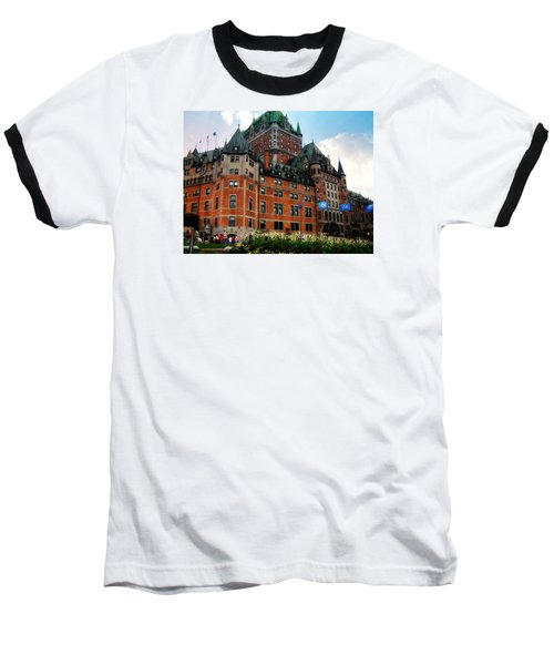 Baseball T-Shirt featuring the photograph Chateau Frontenac by Robin Regan