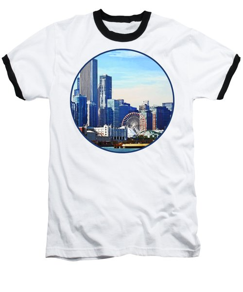 Chicago Il - Chicago Skyline And Navy Pier Baseball T-Shirt