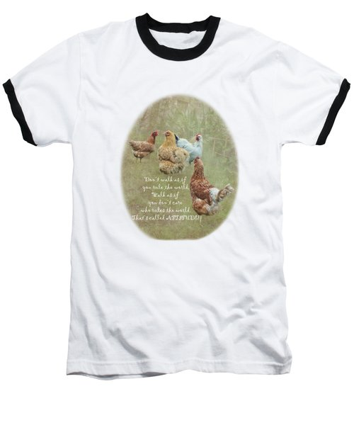Chickens With Attitude On A Transparent Background Baseball T-Shirt