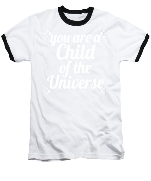 Child Of The Universe Desiderata - Pink Baseball T-Shirt by Ginny Gaura