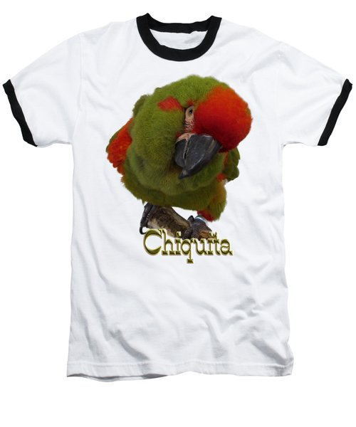 Chiquita, A Red-front Macaw Baseball T-Shirt