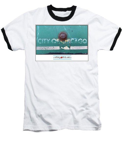 City Of Chi 1 Baseball T-Shirt