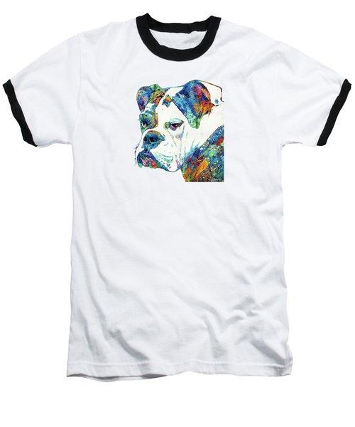 Colorful English Bulldog Art By Sharon Cummings Baseball T-Shirt by Sharon Cummings