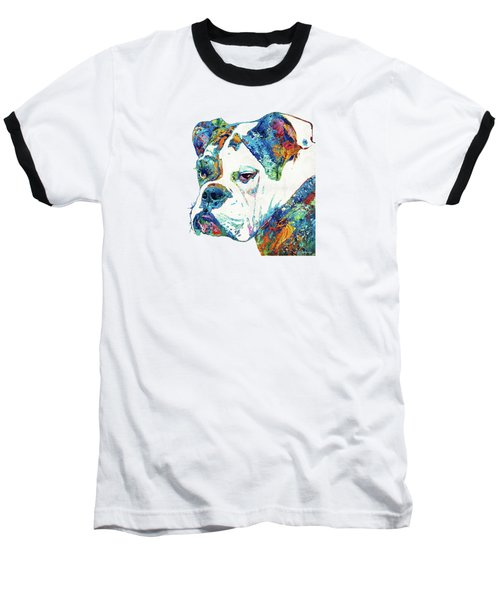 Colorful English Bulldog Art By Sharon Cummings Baseball T-Shirt