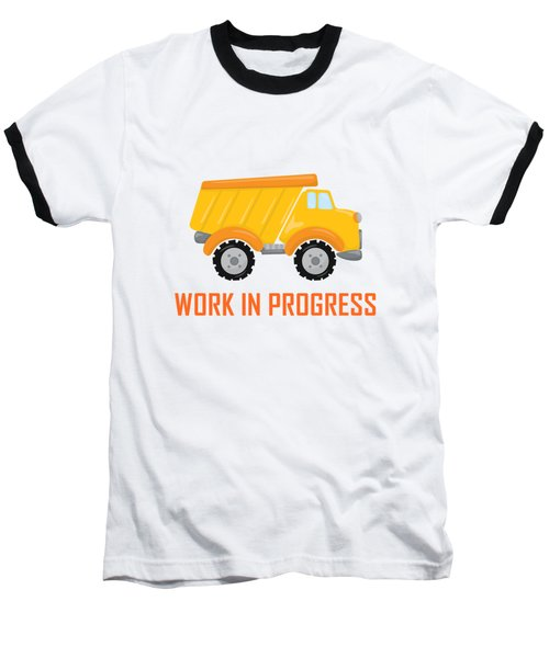 Construction Zone - Dump Truck Work In Progress Gifts - Yellow Background Baseball T-Shirt