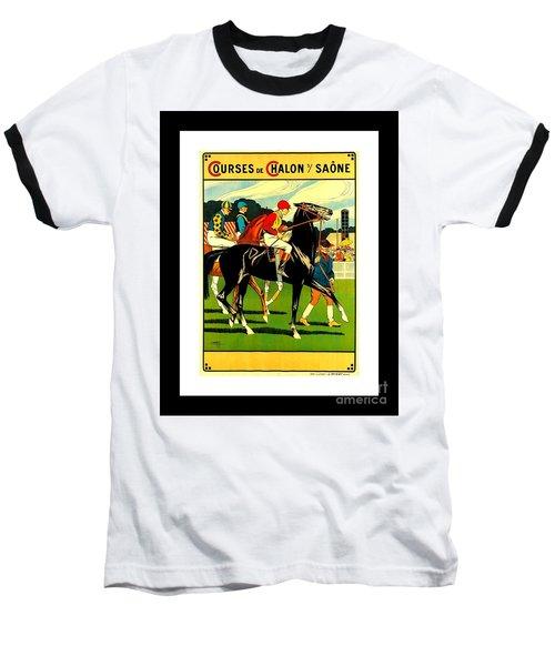 Courses De Chalon French Horse Racing 1911 II Leon Gambey Baseball T-Shirt