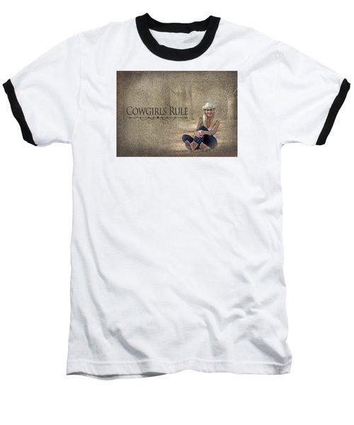 Cowgirls Rule Baseball T-Shirt