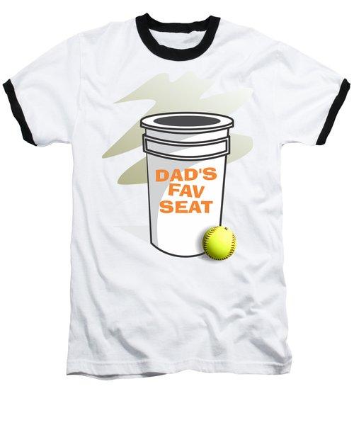 Dad's Fav Seat Baseball T-Shirt by Jerry Watkins