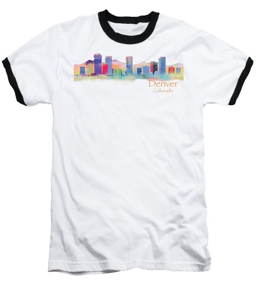 Denver Colorado Skyline Tshirts And Accessories Baseball T-Shirt