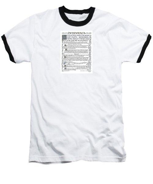 Desiderata-blue Baseball T-Shirt