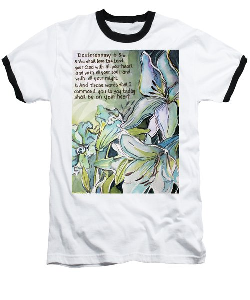 Baseball T-Shirt featuring the painting Deuteronomy 6 5-6 by Mindy Newman
