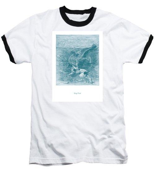 Baseball T-Shirt featuring the painting Dog Fish by David Davies