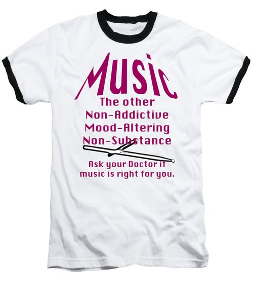 Drum Or Percussion Music Is Right For You 5493.02 Baseball T-Shirt