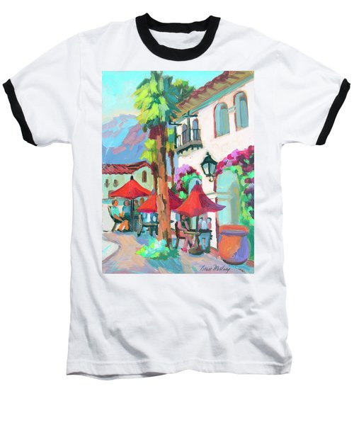 Baseball T-Shirt featuring the painting Early Morning Coffee In Old Town La Quinta 2 by Diane McClary