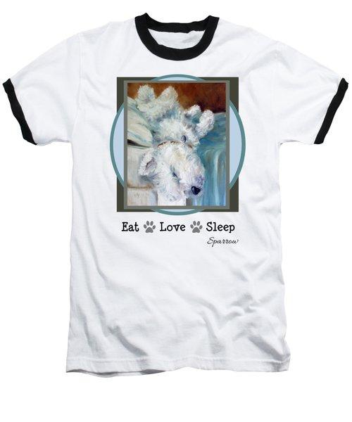 Eat Love Sleep Baseball T-Shirt