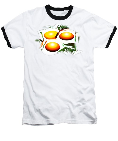 Eggs For Breakfast Baseball T-Shirt by Anastasiya Malakhova