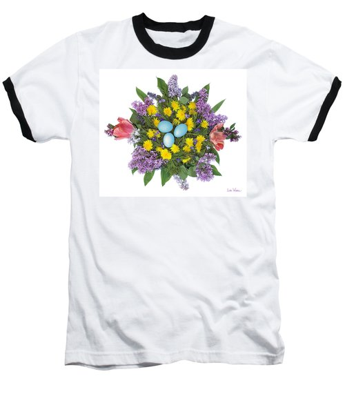 Eggs In Dandelions, Lilacs, Violets And Tulips Baseball T-Shirt by Lise Winne