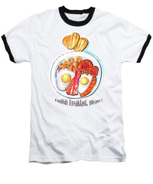 English Breakfast Baseball T-Shirt