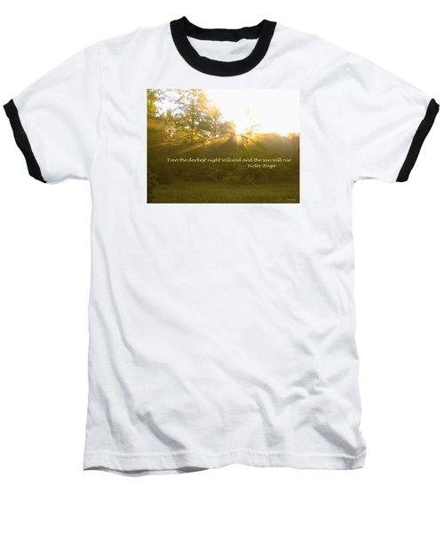 Even The Darkest Night Will End Baseball T-Shirt by Deborah Dendler
