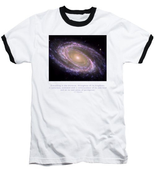 Everything Is Conscious Baseball T-Shirt