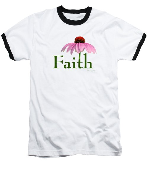 Baseball T-Shirt featuring the digital art Faith Coneflower Shirt by Ann Lauwers
