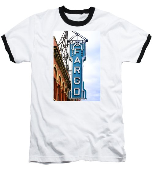 Fargo Blue Theater Sign Baseball T-Shirt