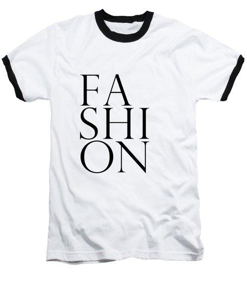 Fashion - Typography Minimalist Print - Black And White 01 Baseball T-Shirt