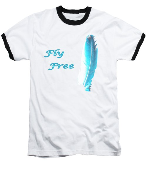 Feather Of Free Flight Baseball T-Shirt