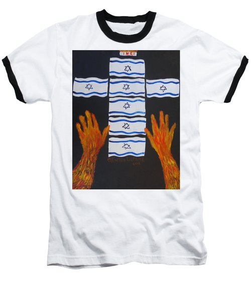 Fiery Intercession For Israel Baseball T-Shirt