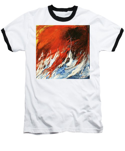 Baseball T-Shirt featuring the mixed media Fire And Lava by Kathleen Pio