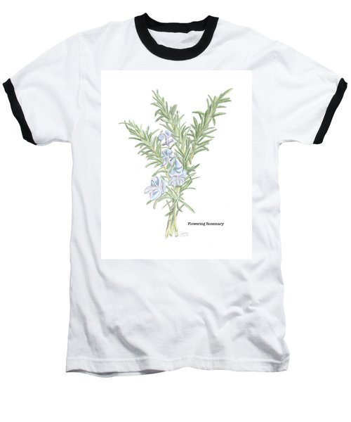 Flowering Rosemary Baseball T-Shirt