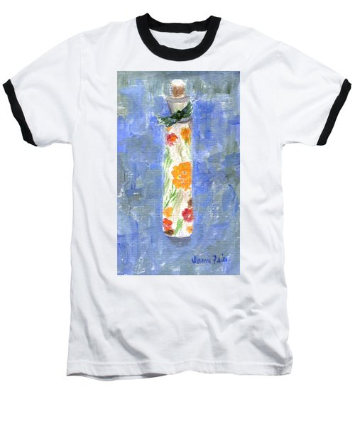 Baseball T-Shirt featuring the painting Flowers In A Bottle by Jamie Frier