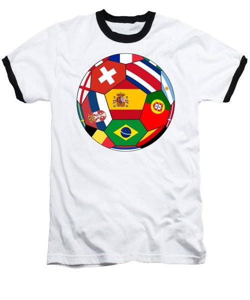 Football Ball With Various Flags Baseball T-Shirt