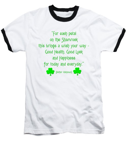 Baseball T-Shirt featuring the digital art For Each Petal On The Shamrock by Rose Santuci-Sofranko
