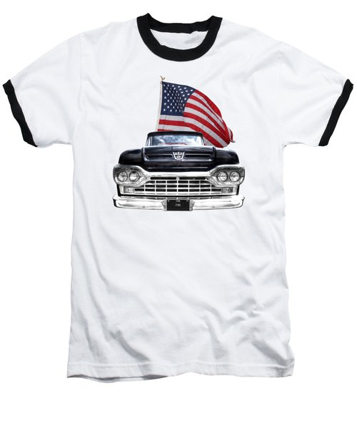Ford F100 With U.s.flag On Black Baseball T-Shirt