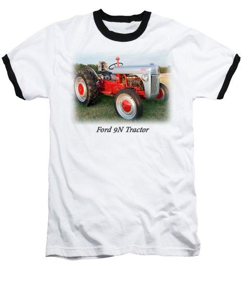 Ford  Tractor T Shirt  Baseball T-Shirt