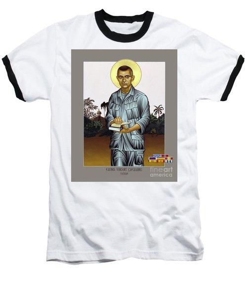 Fr. Vincent Capodanno, The Grunt Padre - Lwvcd     Baseball T-Shirt