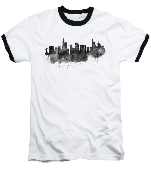 Frankfurt Black And White Skyline Baseball T-Shirt by Marian Voicu