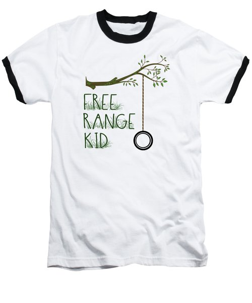 Free Range Kid Baseball T-Shirt