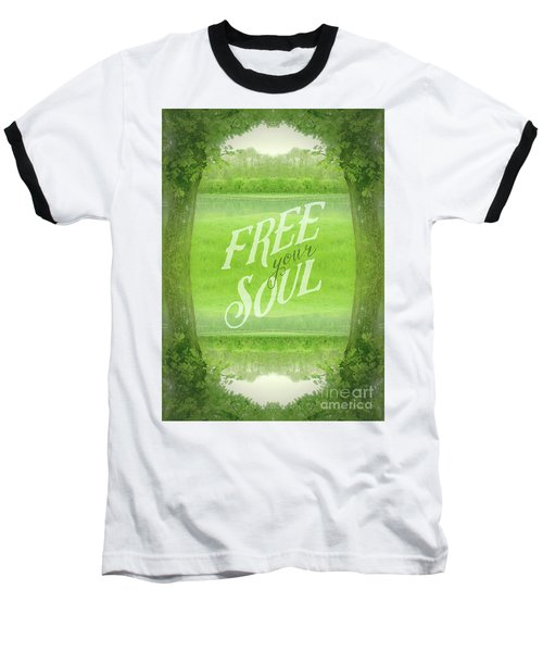 Free Your Soul Grand Canal Forest Fontainebleau Chateau Baseball T-Shirt