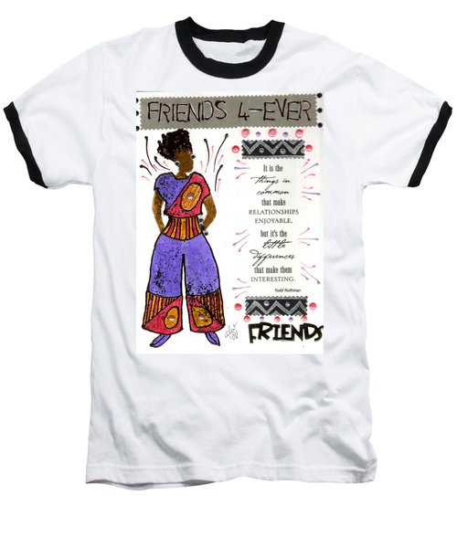 Baseball T-Shirt featuring the mixed media Friends 4ever by Angela L Walker