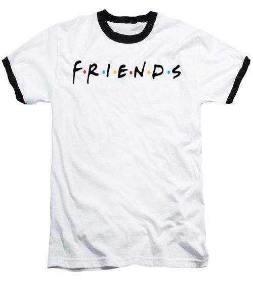 Friends Baseball T-Shirt by Jaime Friedman